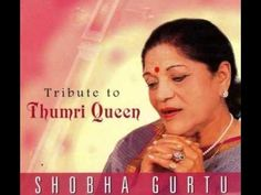 Yaad piya ki aaye [Movie: Prahaar]: Shobha Gurtu Hindustani Classical Music, Indian Music, Songs, Youtube, Movies, Films, Cinema, Movie, Film