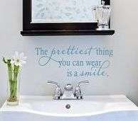 The prettiest thing you can wear is a smile.