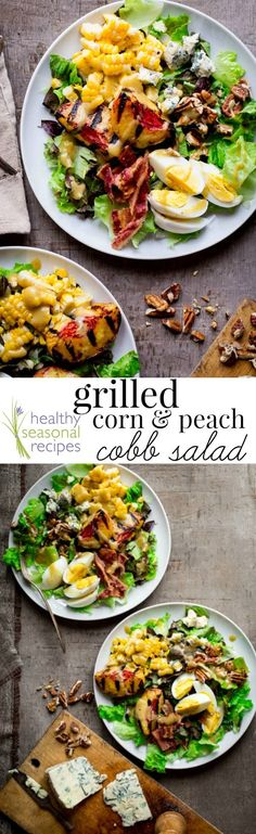 Grilled Corn and Peach Cobb Salad with blue cheese, hard boiled eggs, pecans, bacon and honey mustard dressing. It's naturally gluten-free and primal!