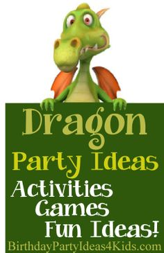 Dragon Party Ideas!  Fun Dragon themed ideas for party games, invitations, decorations, food and more!   Great for boys and girls 1, 2, 3, 4, 5, 6, 7, 8, 9, 10, 11, 12, 13, 14, 15, 16 year olds! http://birthdaypartyideas4kids.com/dragon-party-ideas.htm