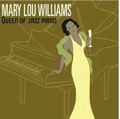 Mary Lou Williams Queen of Jazz Piano Album Cover