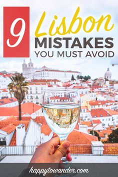 Lisbon, Portugal is an amazing city. If you plan to travel to Lisbon soon, don't miss this great guide on mistakes to avoid in Lisbon, including things NOT to do in Lisbon and how to spot scammy tourist traps. #lisbon #travel #portugal via @happytowander