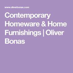 Contemporary Homeware & Home Furnishings   Oliver Bonas