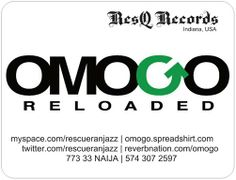 Contact Omogo Reloaded Management at ResQ Records | ResQ Ranjazz International(ASCAP)