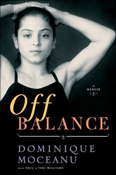 "Dominque Moceanu recently made headlines with the publication of her memoir, ""Off Balance."" In it, she writes of harsh treatment while training with Bela Karolyi and his wife Martha, who is now the women's national team coordinator for USA Gymnastics. Moceanu has her own business dedicated to public speaking and gymnastics-related events, and lives in Cleveland, Ohio, with her husband Mike Canales, a foot and ankle surgeon, and their two children."