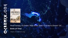 """Final Fantasy XI Online: Rise of the Zilart OC ReMix by Brink-of-Time: """"Grav'iton's Dream"""" ( Final Fantasy Xi, Video Game Music, Finals, Oc, Songs, Amazing, Final Exams, Music"""