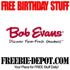 ►► BIRTHDAY FREEBIE - Bob Evans ►► #BDay, #BirthdayFreebie, #BobEvans, #FreeBirthdayStuff, #HappyBirthday ►► Freebie-Depot