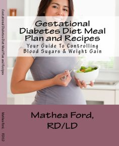 Book on Meal Planning and Recipes for gestational diabetes