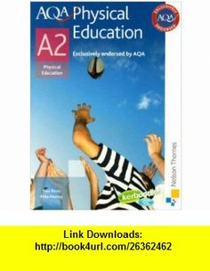 Aqa Physical Education A2 (9781408500163) Michael Murray , ISBN-10: 1408500167  , ISBN-13: 978-1408500163 ,  , tutorials , pdf , ebook , torrent , downloads , rapidshare , filesonic , hotfile , megaupload , fileserve