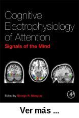 Cognitive Electrophysiology of Attention : Signals of the      Mind  / edited by George R. Mangun. -- Burlington : Elsevier      Science, 2014 http://absysnet.bbtk.ull.es/cgi-bin/abnetopac01?TITN=500682