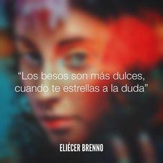 Los besos son más dulces cuando te estrellas a la duda Eliécer Brenno Foto: @lightbrightasthesun / @f.estival http://ift.tt/2fQtheZ La Causa http://ift.tt/2ggOU9J #besos #quotes #writers #escritores #EliecerBrenno #reading #textos #instafrases #instaquotes #panama #poemas #poesias #pensamientos #autores #argentina #frases #frasedeldia #CulturaColectiva #letrasdeautores #chile #versos #barcelona #madrid #mexico #microcuentos #nochedepoemas #megustaleer #accionpoetica #colombia #venezuela