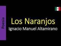 Poesia - Sanderlei Silveira: Ignacio Manuel Altamirano - Los Naranjos