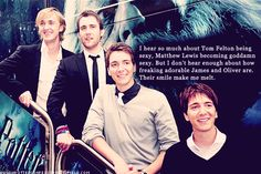 I hear so much about Tom Felton being sexy, Matthew Lewis becoming goddamn sexy. But I don't hear enough about how freaking adorable James and Oliver are. Their smile make me melt.