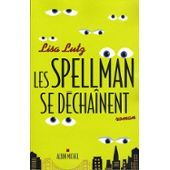 Les Spellman Se Déchaînent de Lisa Lutz