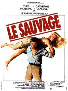 """Le sauvage"" de Jean Paul Rappeneau avec Catherine Deneuve et Yves Montand - One of my favorite films with her"