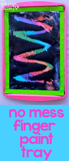 Using mostly dollar store items - cookie tray, hair gel, ribbon etc. You can make this DIY: no mess finger paint tray. Full tutorial at Design Dazzle! (This would be a really fun way to practice writing letters!!)