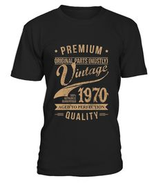 Vintage 1970 Aged To Perfection  Funny 40 years of being awesome T-shirt, Best 40 years of being awesome T-shirt
