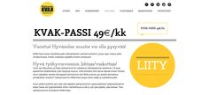 Valmennuskeskus KVAK -verkkosivusto. Visuaalinen toteutus vapaaehtoistyönä ammattitaidon ylläpitämiseksi. Natasha Varis, 2015. – http://www.kvak.fi/