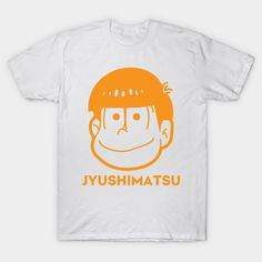 Jyushimatsu Kawaii - Jyushimatsu Matsuno - T-Shirt | TeePublic Kawaii Shirts, Fandoms, Solid Colors, Otaku, Cotton, Mens Tops, T Shirt, Range, Japan