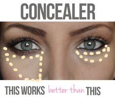 Concealer: Why this works better than that. I do this with my Concealer and have noticed a difference. I use a Concealer brush or sometimes a beauty blender. All Things Beauty, Beauty Make Up, Diy Beauty, Beauty Hacks, Fashion Beauty, Girl Fashion, Make Up Tricks, Eye Tricks, Make Up Inspiration