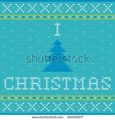 Knitted Christmas greeting card - I love Christmas  - stock vector. Knitting ornaments.