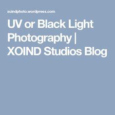 UV or Black Light Photography | XOIND Studios Blog