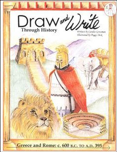 Draw and Write Through History: Greece and Rome (#2) by Carylee Gressman. Mystery of History Volume 1 #MOHI0