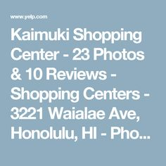 Kaimuki Shopping Center - 23 Photos & 10 Reviews - Shopping Centers - 3221 Waialae Ave, Honolulu, HI - Phone Number - Yelp