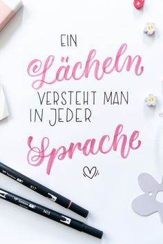 Handlettering Spruch Ein Lächeln versteht man in jeder Sprache! The post Handlettering Spruch appeared first on My [. Brush Lettering, Hand Lettering, Tabu, Tombow, Christmas Quotes, In Writing, Positive Vibes, Decir No, About Me Blog