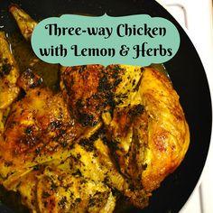 A vida de Nessy: Three-way Chicken with Lemon & Herbs by Coisas e C...