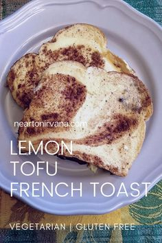 Lemon Tofu French Toast is so quick and easy to make! It's vegetarian, gluten free and super healthy too!