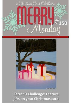 Merry Monday Christmas Challenge: Merry Monday #150...GIFTS 3-16-15