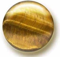 TIGER'S EYE   Tiger Eye gemstones are said to help convert anxiety, fear and obsessiveness into practicality and logic. It is said to increase confidence and clear thinking. Color: Yellow-Gold-Brown, Blue, Red   Hardness: 7.0   Source: South Africa, Sri Lanka, India, Brazil, Australia, U.S.