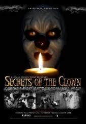 Secrets of the Clown    - FULL MOVIE - Watch Free Full Movies Online: click and SUBSCRIBE Anton Pictures  FULL MOVIE LIST: www.YouTube.com/AntonPictures - George Anton -   USA (2008) After the brutal murder of his best friend Jim, Bobbie is haunted by a presence. His girlfriend Val is distant and appears to have secrets of her own. Then the nightmares begin. Through the nightmares Bobbie uncovers clues regarding the murderer's identity. With the killer still on the loose...