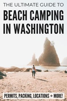 See Washington state and the Pacific Northwest in the most epic way imaginable - Washington beach camping! Click here for everything you need to know about camping on the beach in Washington state. We're sharing the right permits to get, the best washington beach locations (Like La Push, Rialto Beach, and Shi Shi beach), camping packing tips and more! #washington #pnw #pacificnorthwest #camping #packing #lapush #beachamping #pacificocean #shishibeah #washingtoncoast #Rialtobeach Camping In Washington, Washington Beaches, Washington State, Camping Packing Hacks, Packing Tips, Pacific Ocean, Pacific Northwest, Rialto Beach, Beach Camping