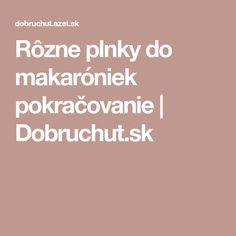 Rôzne plnky do makaróniek pokračovanie   Dobruchut.sk