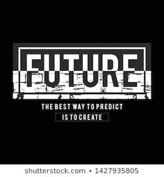 Design vector typography varsity collection future for t shirt print men Future Logo, Cool Shirt Designs, Shirt Print, Front Design, T Shirts With Sayings, Design Quotes, Slogan, Printed Shirts, Typography