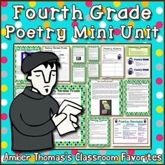 Concise poetry unit designed primarily for fourth grade. Motivating poetry lessons to help lessen poetry anxieties. Students learn to write poems in a playful way, while applying poetic and learning poetry jargon they need to analyze poetry on state exams. Currently $3.99.