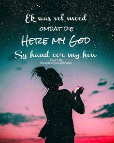 Ek is vol moed omdat God Sy hand oor my hou. #moed #genade #Godsehand #God #Here #HeiligeGees #Vader #Jesus #JesusChristus #LiefdevirJesusChristus