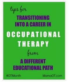 Career Corner: How to Become an OT from a Different Education Path - pinned by @PediaStaff – Please Visit  ht.ly/63sNt for all our pediatric therapy pins