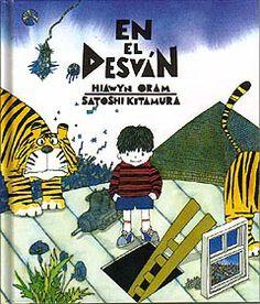 En el desván  Hiawyn Oram  Ilustraciones de Satoshi Kitamura.