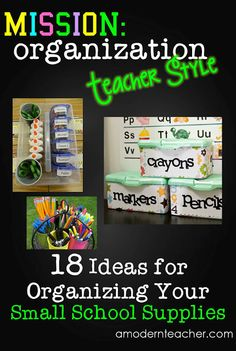Mission Organization: Teacher Style www.amodernteacher.com #organization #school #supplies