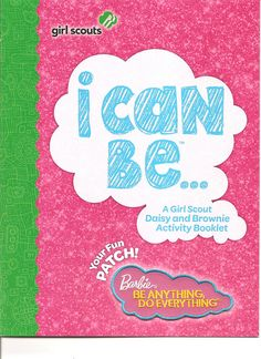 I Can Be...recruiting book. Brownie/Daisy