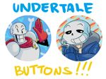 Buttons are done! Onward to print. Thank you all for your AU suggestion. It took me 2 days to get the design down and now it's complete! I also did 2 for HorrorTale but I posted it on a diffe...