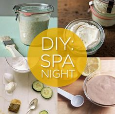 DIY: 7 Ideas for a Spa Night at Home