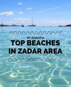 Zadar Travel | Beaches in Zadar | Visit Zadar | Zadar 4 Fun Travel Guide