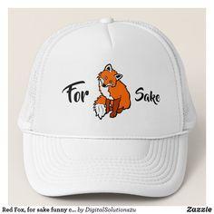 Red Fox, for sake funny customizable Trucker Hat