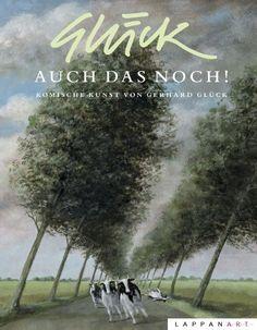 """Gerhard Glück, """"Auch das noch!"""", Lappan, 28 farbige Seiten, 16 Euro"""