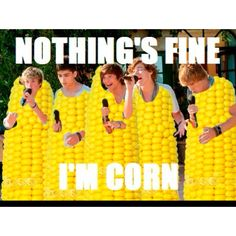 Corn......torn, get it?