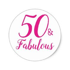 50 and Fabulous 50th Birthday Sticker - party gifts gift ideas diy customize